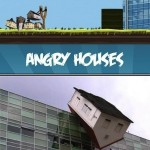 Angry Houses