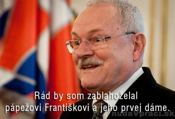 Ivan Gašparovič blahoželá pápežovi