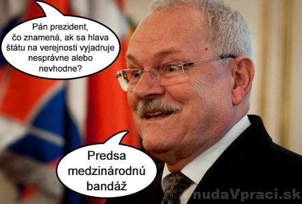 Pán prezident Gašparovič a vyjadrovanie