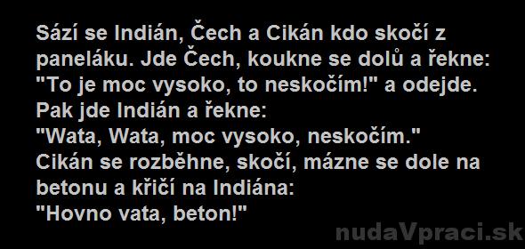 Vsádzajú sa Indián, Čech a Cigán