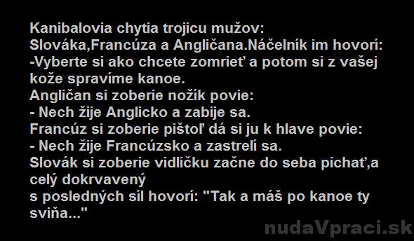 Kanibalovia, Slovák, Francúz a Angličan