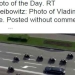 Veľavravný doprovod Vladimíra Putina