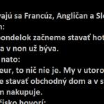 Rozprávajú sa Francúz, Angličan a Slovák
